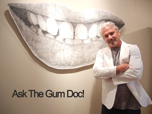 Got questions about Periodontics, Implants, Regenerative Techniques? Ask The Gum Doc, Dr. Bruce Edelstein. Here are a few Frequently Asked Questions (FAQs).